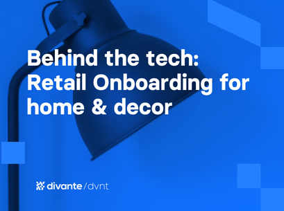Behind the tech: Retail Onboarding for home & decor