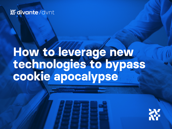How to leverage new technologies to bypass cookie apocalypse