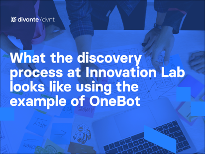 What the discovery process at Innovation Lab looks like using the example of OneBot