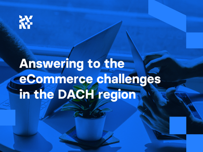Answering to the eCommerce challenges in the DACH region