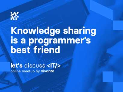 Knowledge sharing is a programmer's best friend - 'Let's discuss IT' meetup