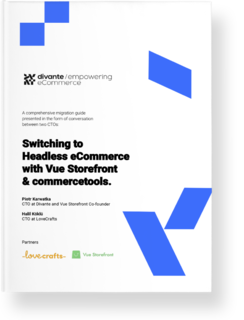 Switching to Headless eCommerce with Vue Storefront and commercetools