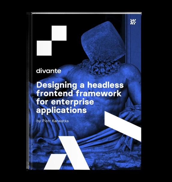 Designing a Headless Frontend framework for enterprise applications