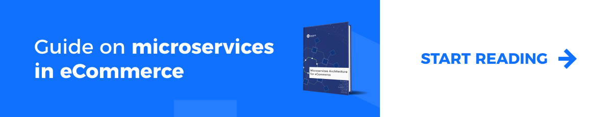 Microservices Architecture for eCommerce eBook.Download for free >