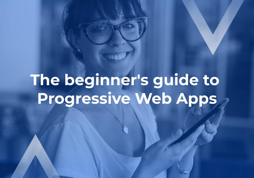 A beginner's guide to PWA | Divante