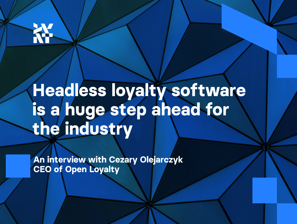 Headless loyalty software is a huge step ahead for the industry   Divante