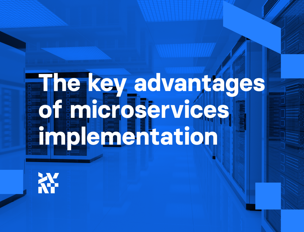 Key advantages of the microservices approach in business | Divante