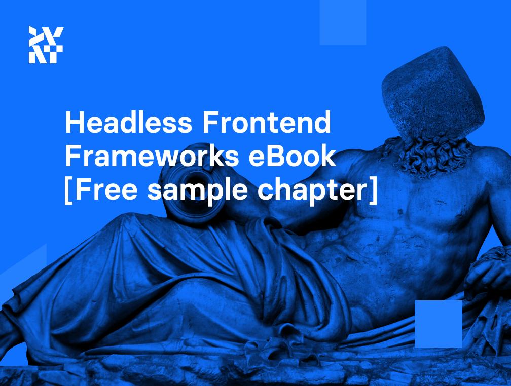 Frontend Frameworks eBook [Free sample chapter!]   Divante