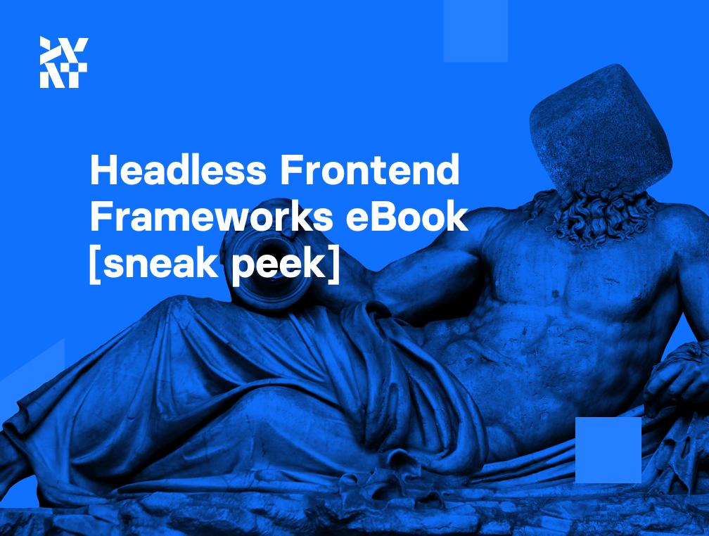 Frontend Frameworks eBook [sneak peek!] | Divante