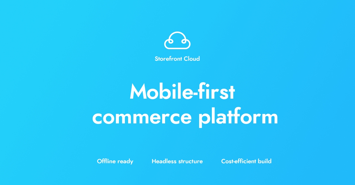Premiere of the Storefront Cloud!