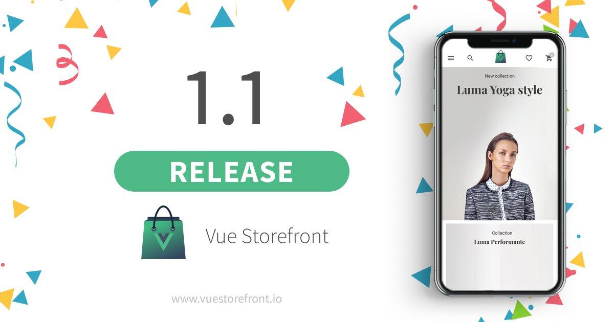 Vue Storefront 1.1.0 released
