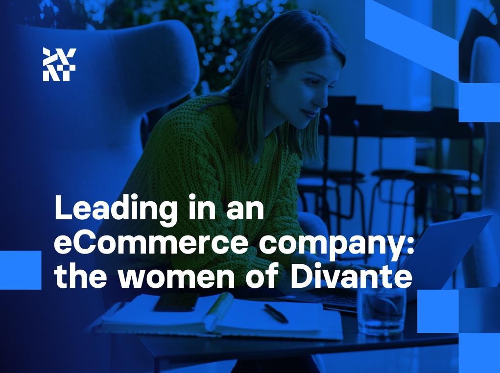 Leading in an eCommerce company: The women of Divante   Divante