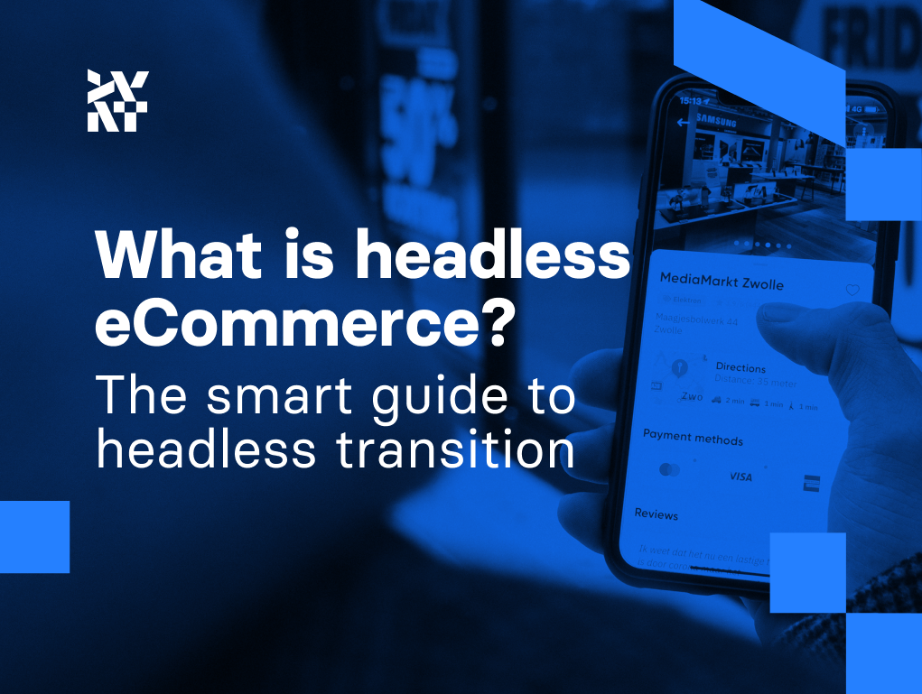 What is headless eCommerce? The smart guide to headless transition