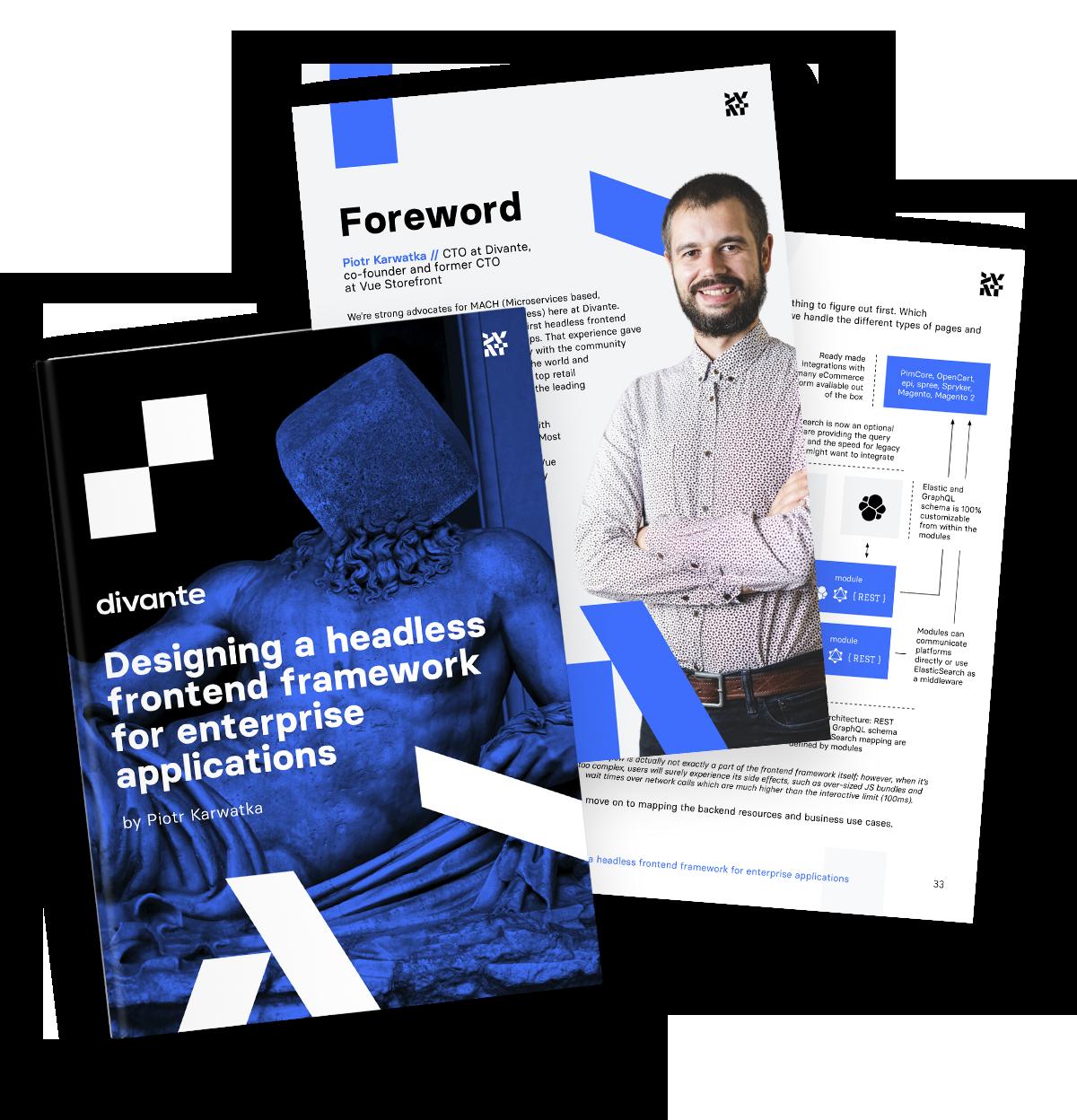 How do you build an enterprise-class headless frontend framework?